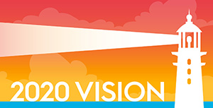 graphic of top of lighthouse with words 2020 vision