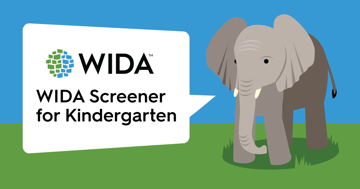 illustration of elephant with speech bubble that says wida screener for kindergarten